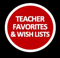 Teacher Faves & Wish Lists